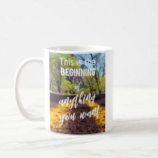 Dieses ist der Anfang von allem, das Sie Zitat Kaffeetasse