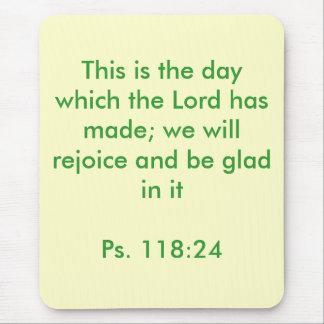 """Dieses ist der Tag der Lord Has Made "" Mauspad"