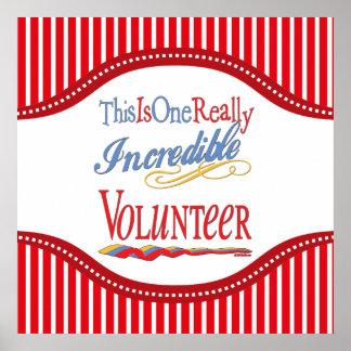 Dieses ist ein wirklich unglaubliches freiwilliges poster