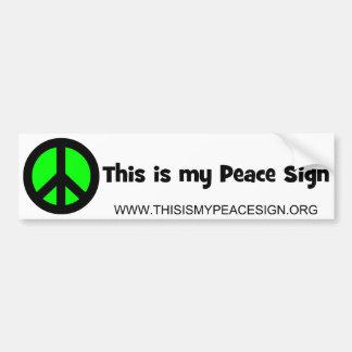 Dieses ist mein Friedenszeichen Autoaufkleber
