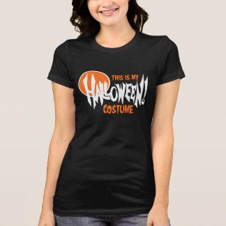 Dieses ist mein Halloween-Kostüm - über dem T-Shirt