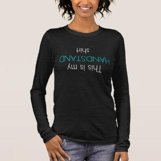 Dieses ist mein Handstand-Shirt Langarm T-Shirt