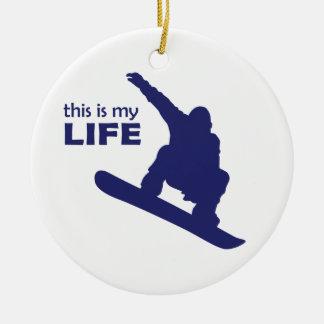 Dieses ist mein Leben (Snowboarding) Rundes Keramik Ornament