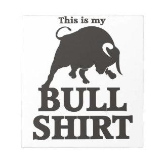 Dieses ist mein Stier-Shirt Notizblock