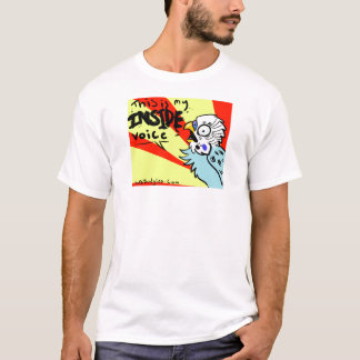 Dieses ist meine innere Stimme T-Shirt