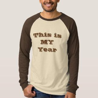 Dieses ist MEINE Jahr-Spitze T-Shirt