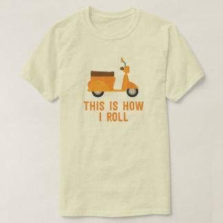 Dieses ist, wie ich das lustige Rollert-shirt T-Shirt