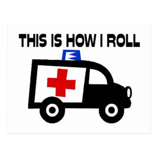 Dieses ist, wie ich in einem Krankenwagen rolle Postkarte