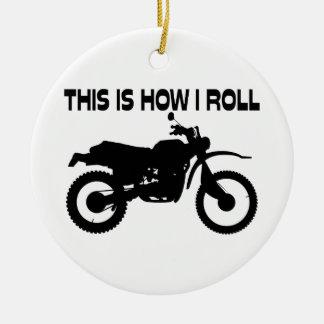Dieses ist, wie ich Schmutz-Fahrrad rolle Keramik Ornament