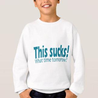 Dieses ist zum Kotzen! Sweatshirt
