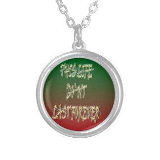 Dieses Leben-Don ` t Letzt-für immer Grün und Rot Personalisierte Halskette