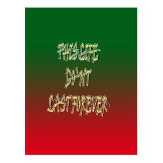 Dieses Leben-Don ` t Letzt-für immer Grün und Rot Postkarte