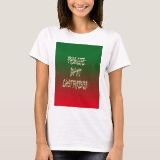 Dieses Leben-Don ` t Letzt-für immer Grün und Rot T-Shirt