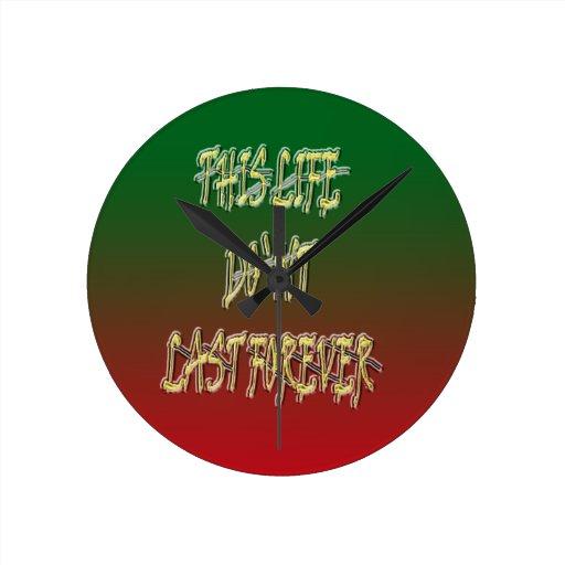 Dieses Leben-Don ` t Letzt-für immer Grün und Rot Uhr
