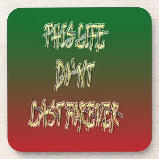 Dieses Leben-Don ` t Letzt-für immer Grün und Rot Untersetzer