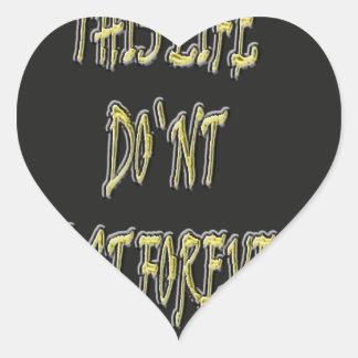Dieses Leben-Don ` t Letzte für immer Stickers
