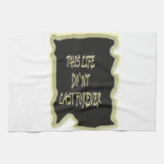 Dieses Leben-Don ` t Letzte für immer Handtücher