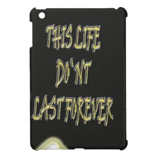 Dieses Leben-Don ` t Letzte für immer iPad Mini Etuis
