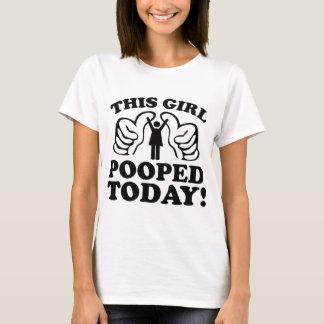 Dieses Mädchen heute gekackt! T-Shirt