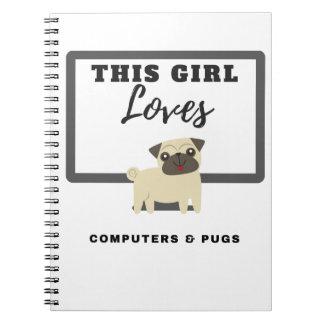 Dieses Mädchen-Liebe-Computer u. Möpse Spiral Notizblock