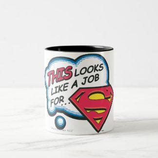 Dieses sucht wie ein Job nach Supermann Zweifarbige Tasse