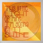 Dieses wenig Licht von meinen inspirierend Poster