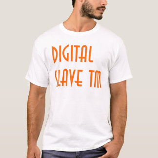 digitaler Sklave 5 T-Shirt
