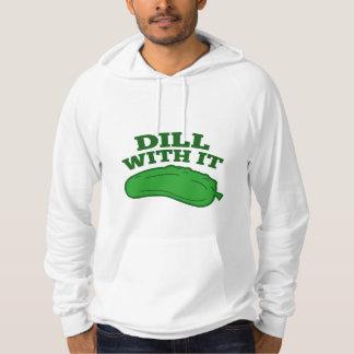 Dill mit ihm hoodie