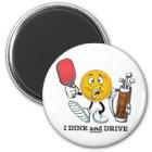 Dink u. Antrieb (PIckleball/Golf:) Runder Magnet 5,7 Cm