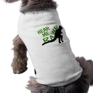 Dinosaurier hören mich Rawr Ärmelfreies Hunde-Shirt
