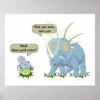 Dinosaurier sagt, dass Gott nicht existiert Poster