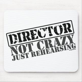 Direktor: Nicht verrücktes gerade proben Mousepad