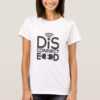 disconnected.png T-Shirt