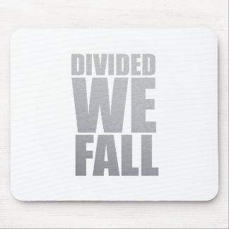 DIVIDED WE FALL MOUSEPAD