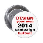 DIY Entwurf Ihr eigenes Kampagnen-Knopf-Button