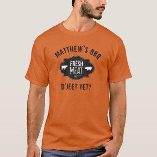 D'Jeet schon? Frischfleisch •Kundenspezifische T-Shirt