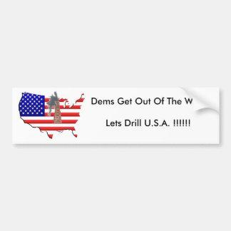 DM verlassen eine Weise! Lässt Bohrgerät USA!!! Autoaufkleber