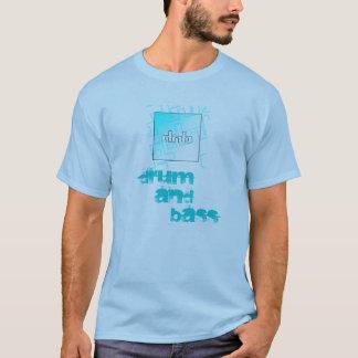 DnB - Trommel und Bass-T-Shirt T-Shirt