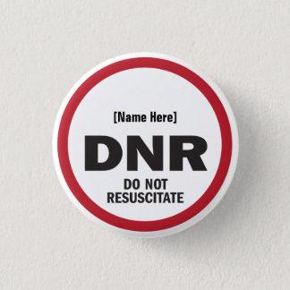 DNR beleben nicht wieder Runder Button 3,2 Cm