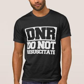 DNR beleben nicht wieder T-Shirt