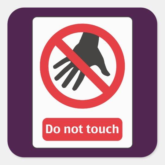 do not touch quadratischer aufkleber
