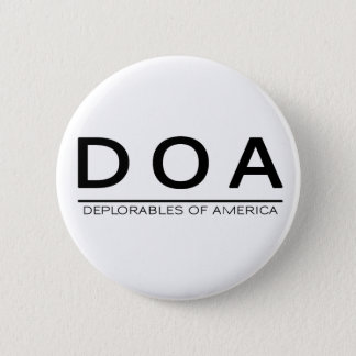 DOA Deplorables Knopf Runder Button 5,7 Cm