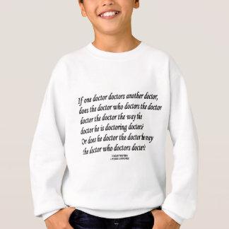 Doktor Doktor (ZungeTwister) Sweatshirt