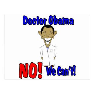 Doktor Obama, NEIN! Wir können nicht! Postkarte