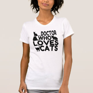 Doktor Who Loves Cats T-Shirt