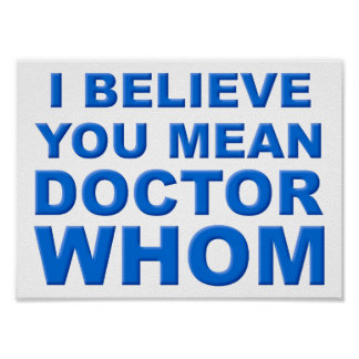 Doktor Whom Funny Poster