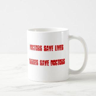 Doktoren Save Lives - Krankenschwestern retten Kaffeetasse