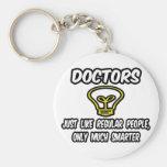 Doktoren… wie die regelmäßigen Leute, nur intellig Schlüsselband