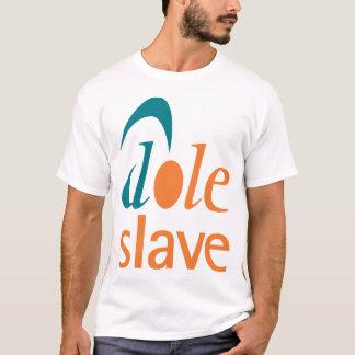 Dole-Sklave T-Shirt