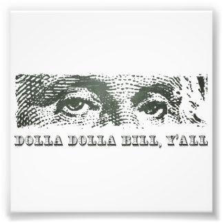 Dolla Dolla Bill Yall George Washington Dollar Foto